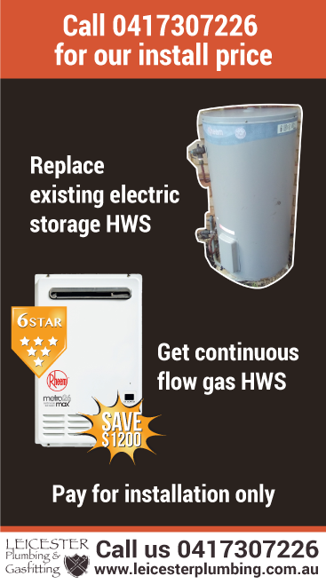 Contact Leicester Plumbing and Gasfitting to get the cost to swap electric HWS to gas for Drouin Warragul Moe Morwell Traralgon and Churchill